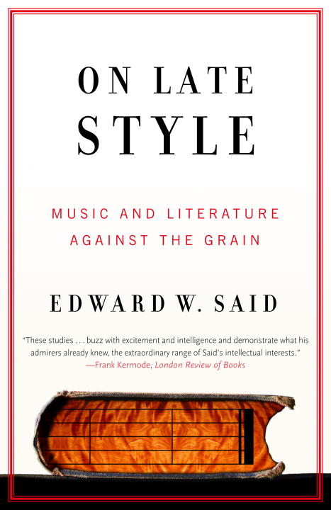 On Late Style By Said, Edward W.